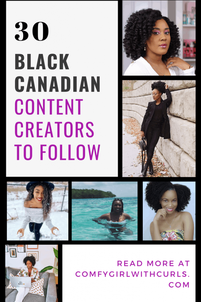 30 Black Canadian Content Creators to Follow (Instagram Influencers, Bloggers, and Youtubers/Vloggers)