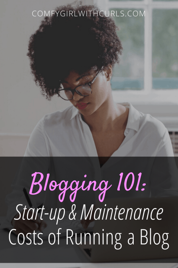 Blogging 101: Start-Up and Maintenance Costs of running a blog