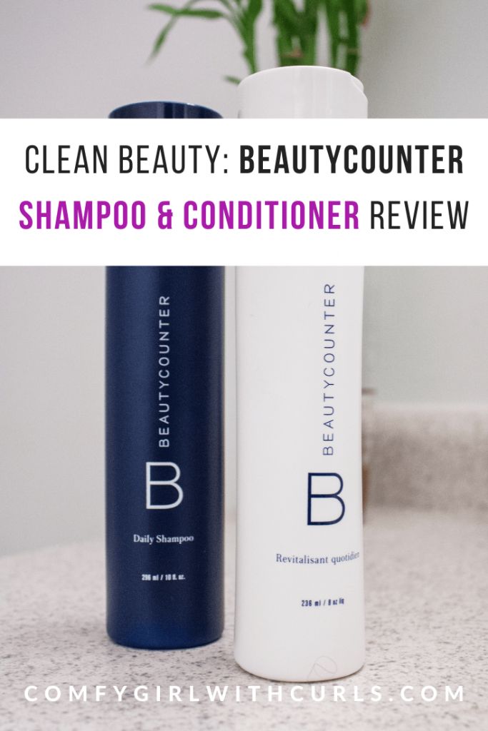 Clean Beauty, Non-Toxic Haircare products. BeautyCounter Daily Shampoo and Conditioner Review for Natural Hair